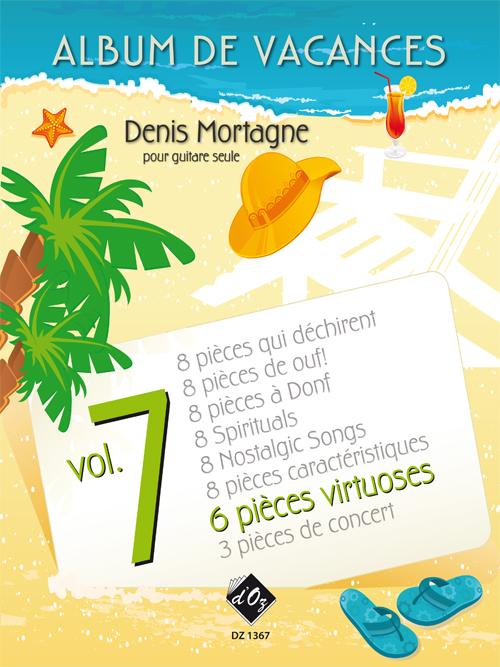 Album de vacances, vol. 7 / 6 Pièces virtuoses