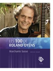Les 100 de Roland Dyens - Marchante basse