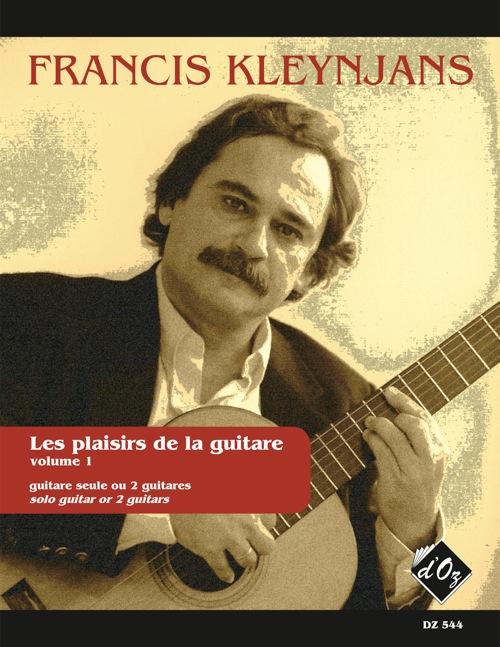 Les plaisirs de la guitare, vol. 1 (avec acc. par le prof.)