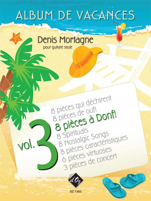 Album de vacances, vol. 3 / 8 pièces à donf