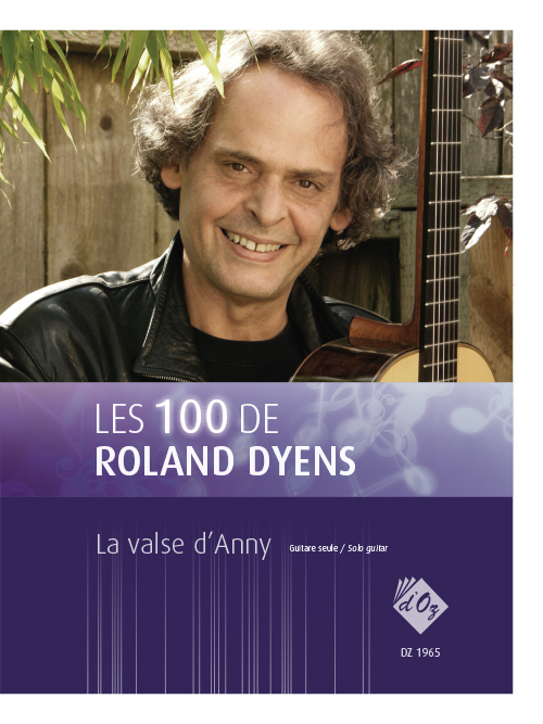 Les 100 de Roland Dyens - La valse d'Anny