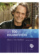 Les 100 de Roland Dyens - Bluesy? Me Neither