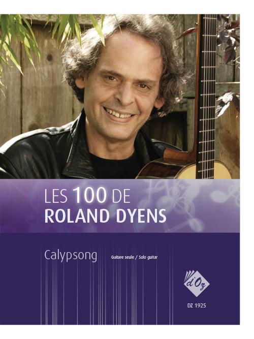 Les 100 de Roland Dyens - Calypsong