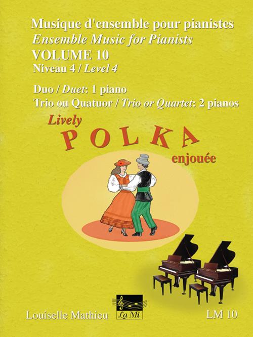 Musique d'ensemble pour pianistes, vol. 10 - Polka enjouée