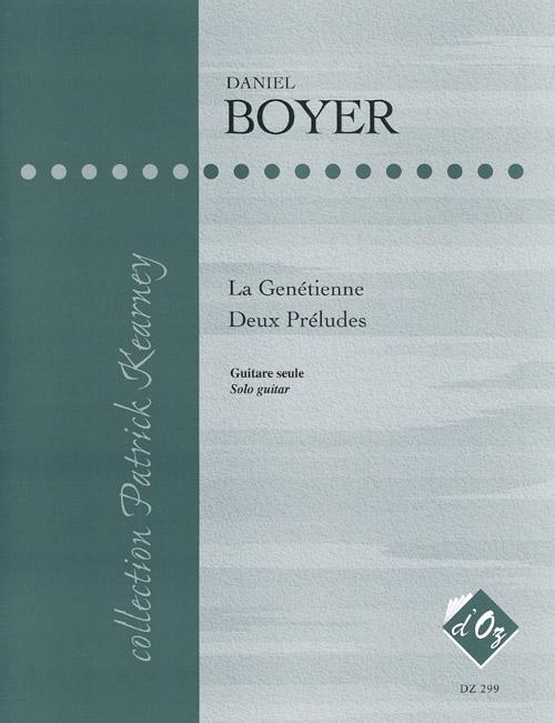 La Genétienne, Deux préludes