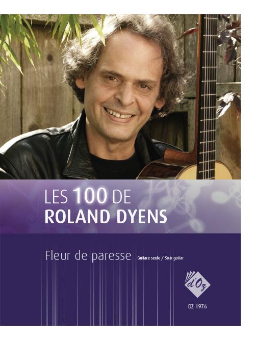 Les 100 de Roland Dyens - Fleur de paresse