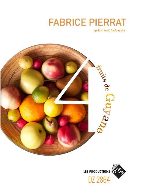 4 fruits de Guyane