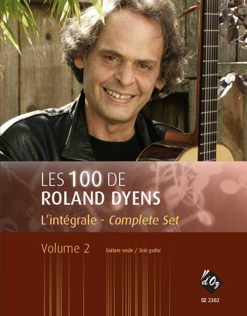 Les 100 de Roland Dyens - L'intégrale, vol. 2