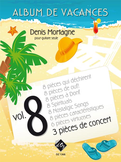 Album de vacances, vol. 8 / 3 Pièces de concert