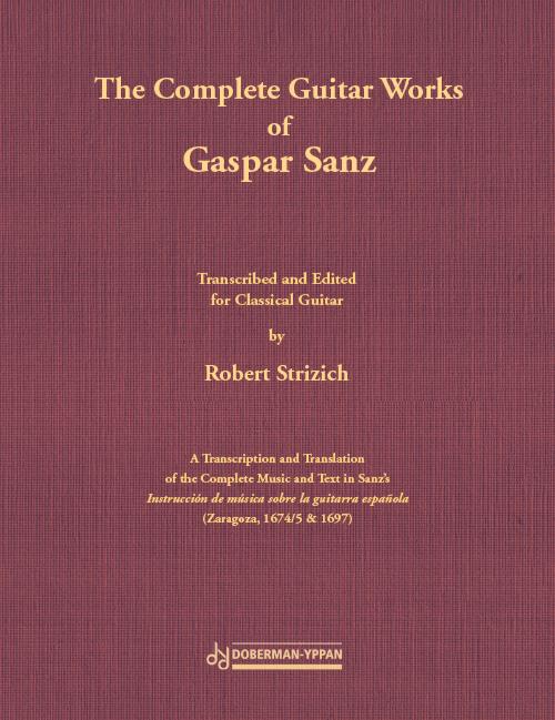 The Complete Guitar Works of Gaspar Sanz (couverture souple)