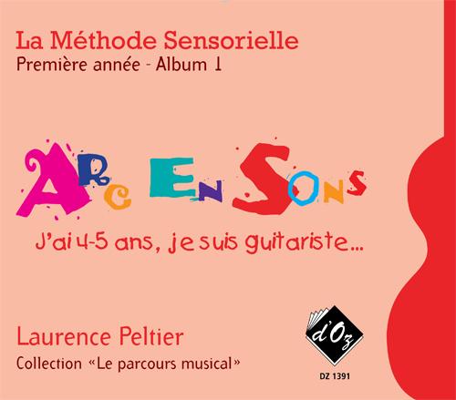 La méthode sensorielle, 1ère année, Album 1