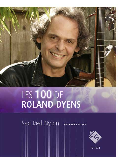 Les 100 de Roland Dyens - Sad Red Nylon