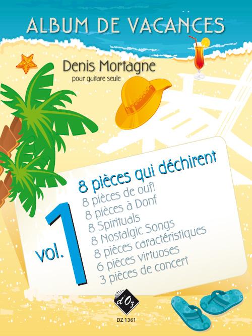 Album de vacances, vol. 1 / 8 pièces qui déchirent