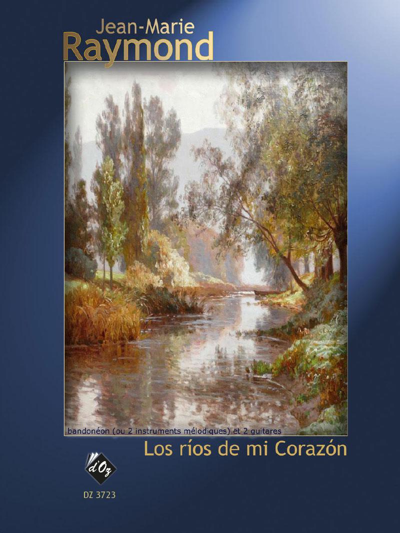 Los ríos de mi corazón