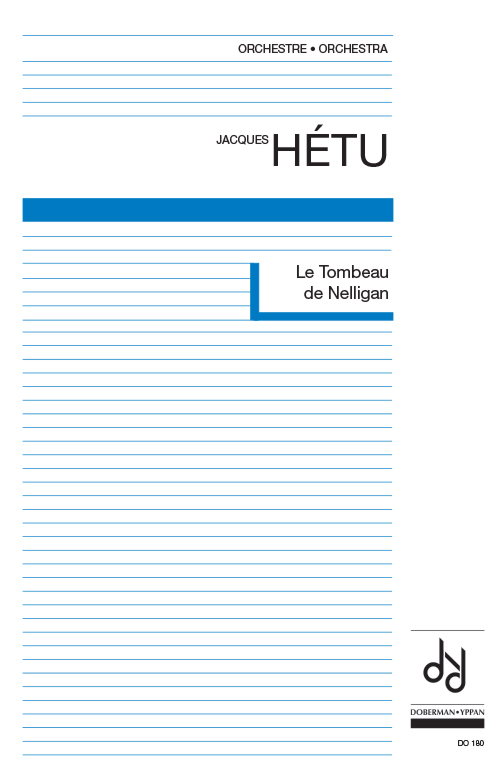 Le Tombeau de Nelligan, opus 52 (score)