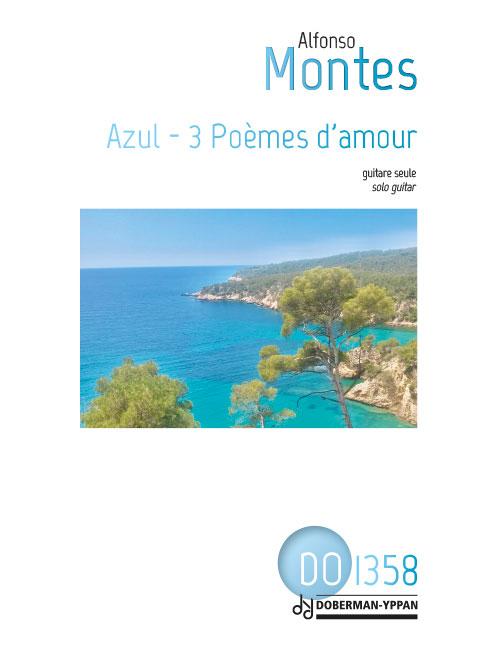 Azul - 3 Poèmes d'amour