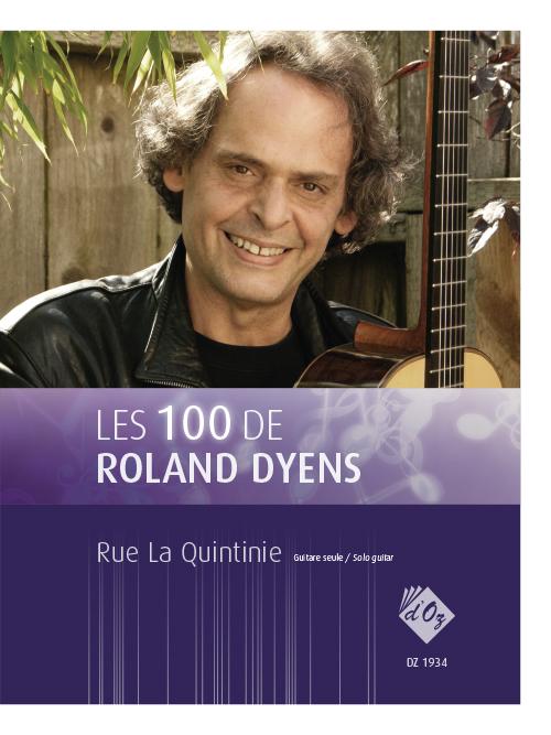Les 100 de Roland Dyens - Rue La Quintinie