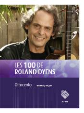 Les 100 de Roland Dyens - Ottocento