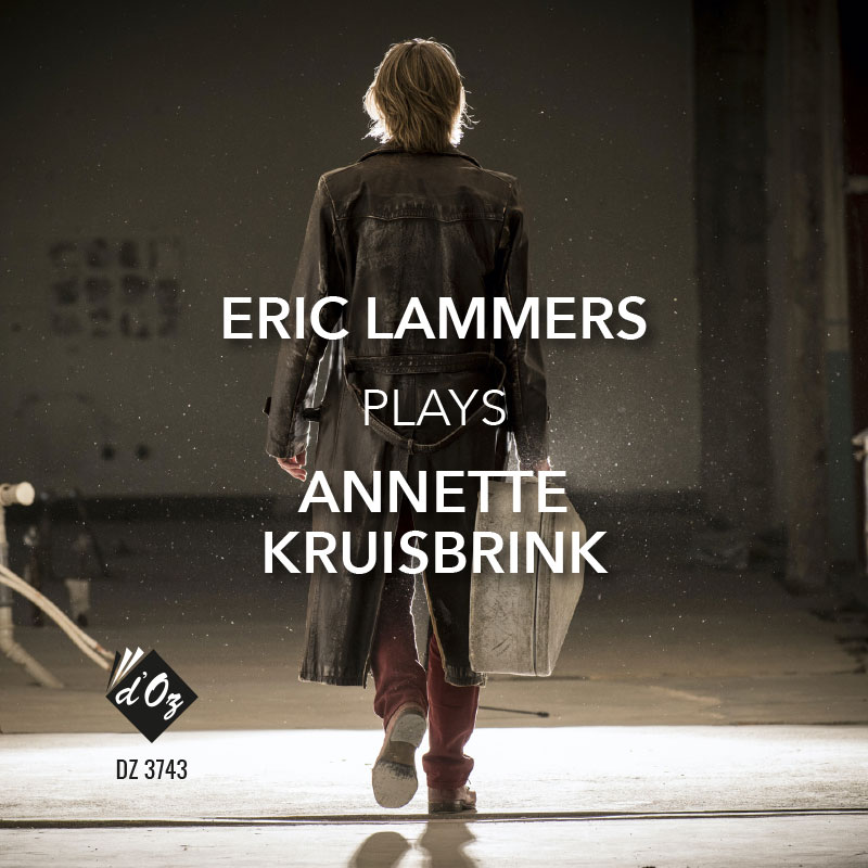 Eric Lammers Plays Annette Kruisbrink