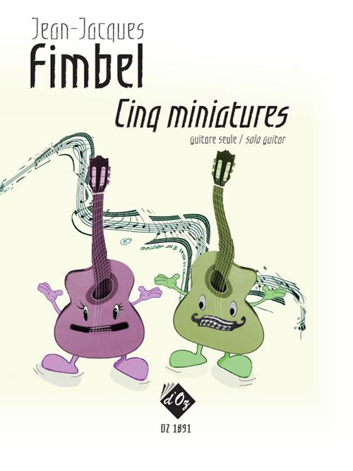 Cinq miniatures