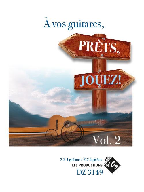 À vos guitares, prêts, jouez! Vol. 2