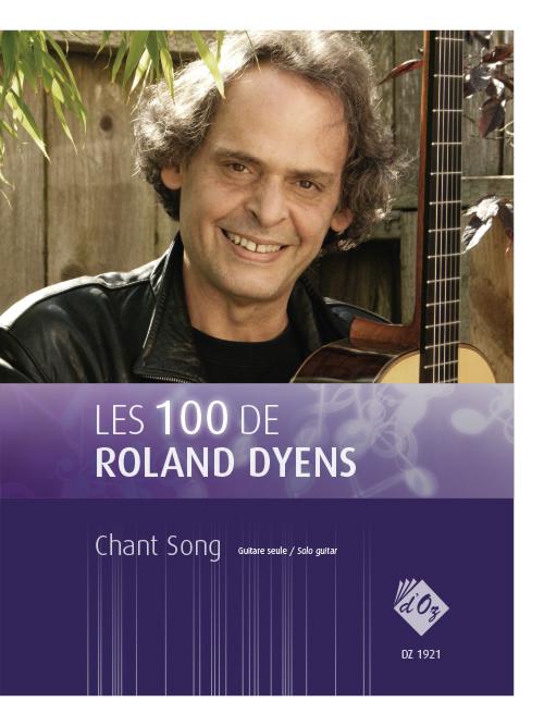 Les 100 de Roland Dyens - Chant Song