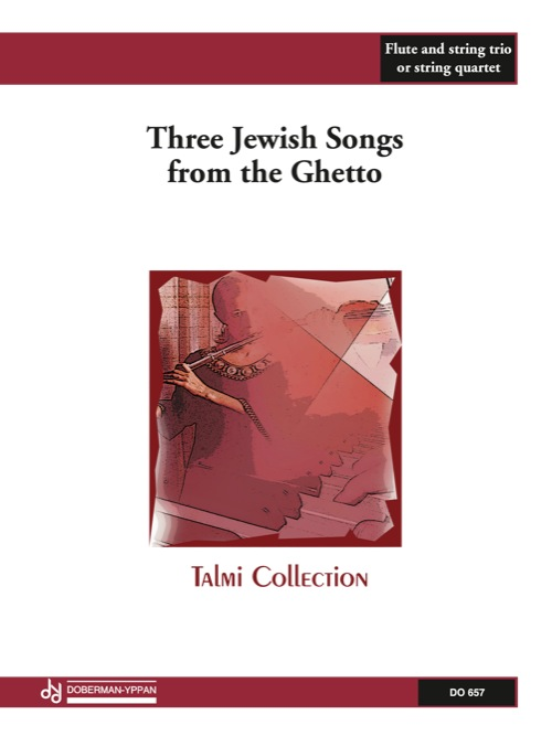Three Jewish Songs from the Ghetto