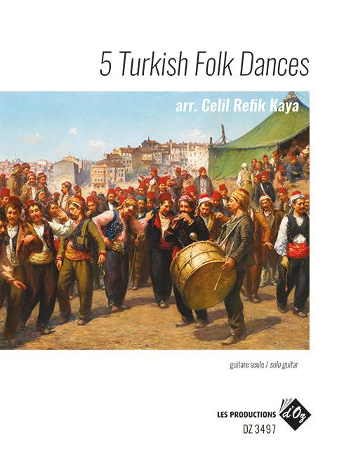 5 Turkish Folk Dances
