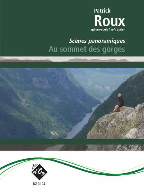 Au sommet des gorges (Les scènes panoramiques)