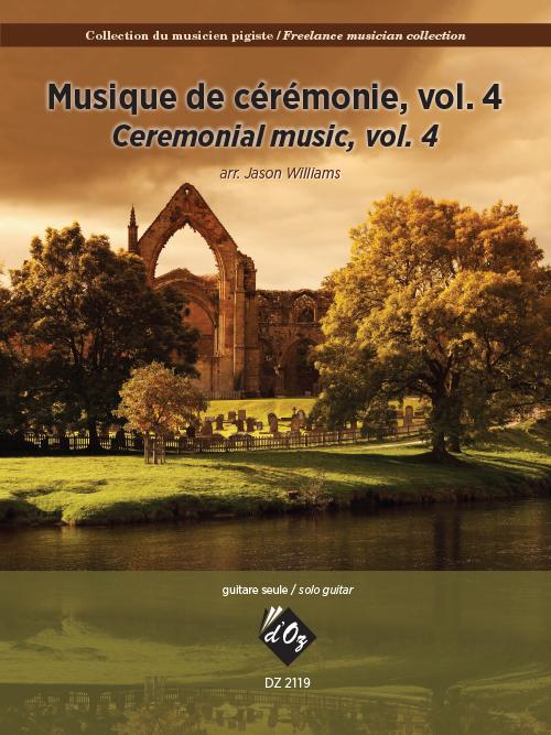 Collection du musicien pigiste, Musique de cérémonie, vol. 4