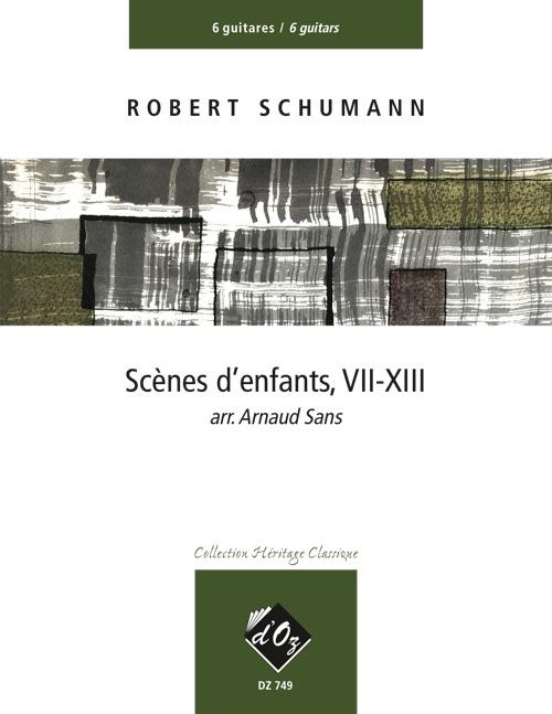Scènes d'enfants, VII-XIII