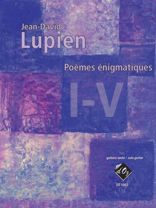 Poèmes énigmatiques I-V