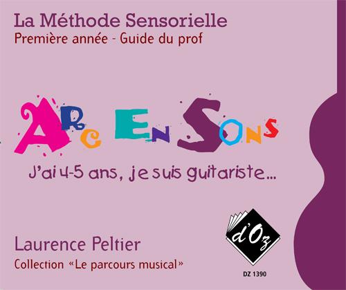 La méthode sensorielle, 1ère année, Guide du prof