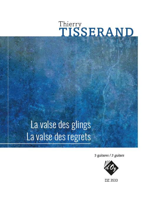 La valse des glings / La valse des regrets