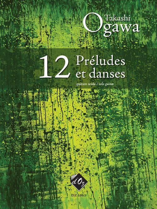 12 Préludes et danses