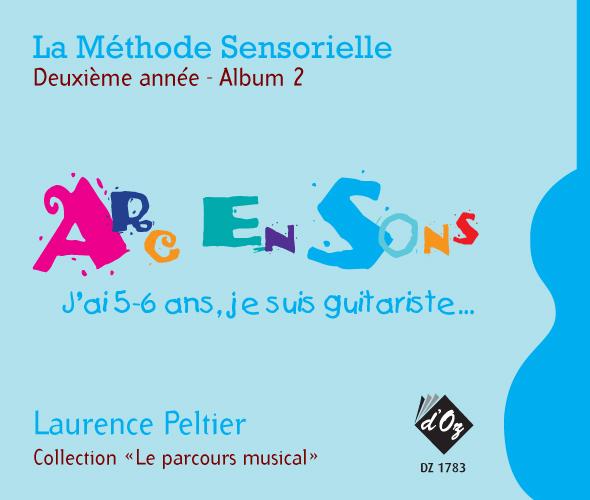 La méthode sensorielle, 2e année, Album 2