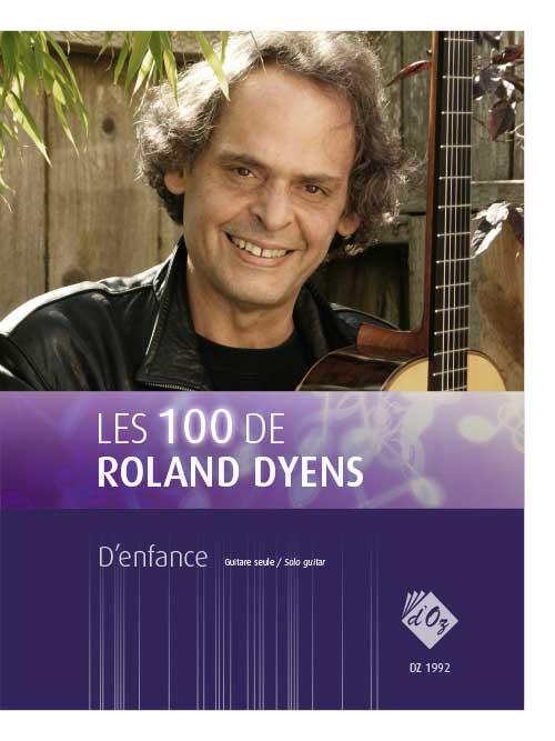 Les 100 de Roland Dyens - D'enfance