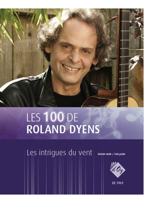 Les 100 de Roland Dyens - Les intrigues du vent