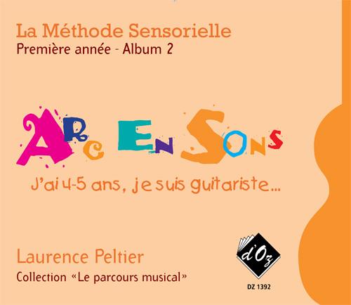 La méthode sensorielle, 1ère année, Album 2