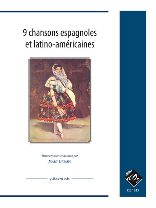 9 chansons espagnoles et latino-américaines
