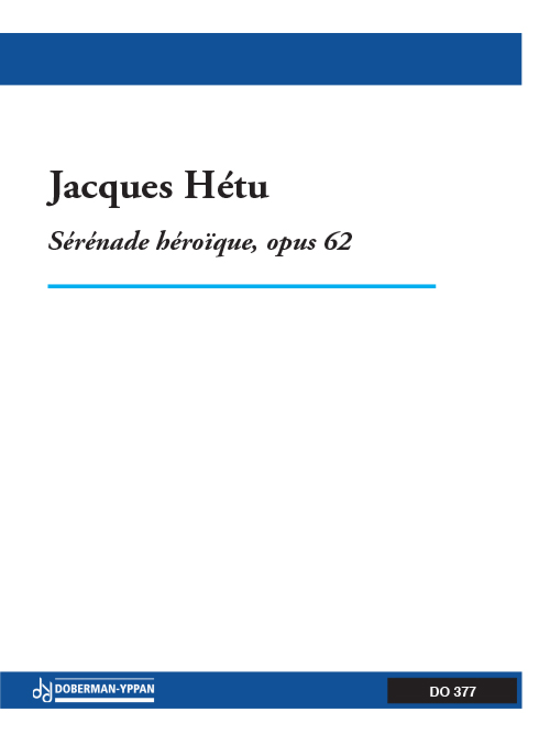 Sérénade héroïque, opus 62 (réduction de piano)