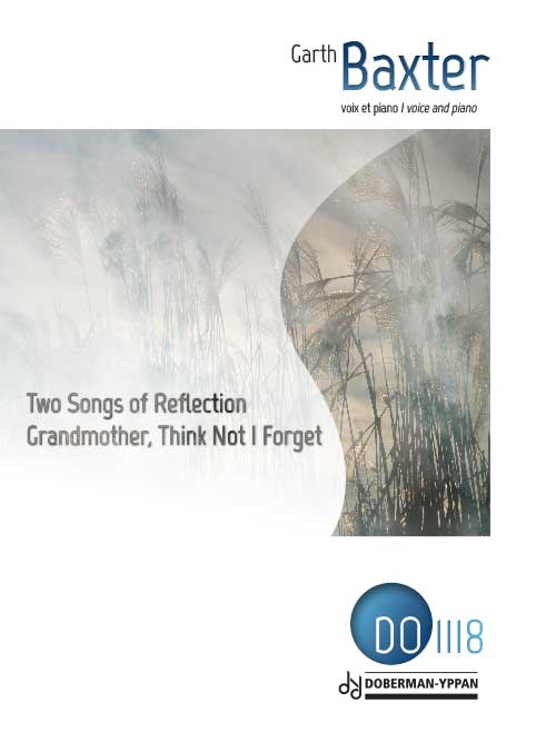 Two Songs of Reflection / Grandmother, Think Not I Forget