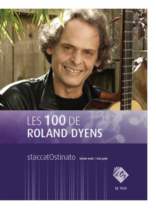 Les 100 de Roland Dyens - staccatOstinato