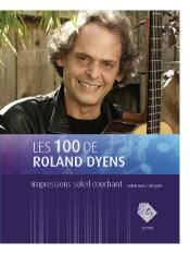 Les 100 de Roland Dyens - Impressions soleil couchant