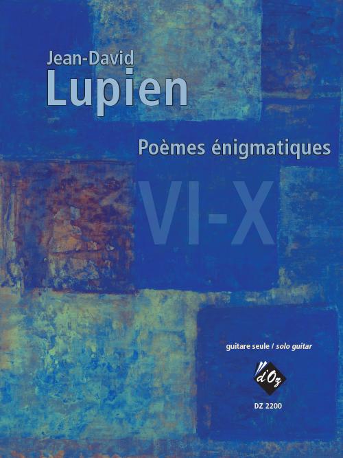 Poèmes énigmatiques VI-X
