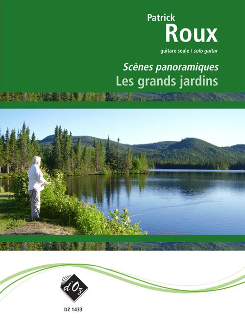 Scènes panoramiques - Les grands jardins