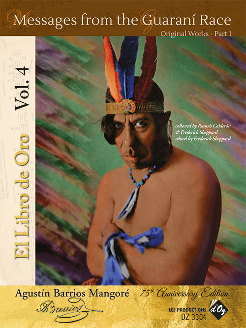 El Libro de Oro, Vol. 4 - Messages from the Guaraní Race - Original Works part 1