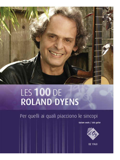 Les 100 de Roland Dyens - Per quelli ai quali piacciono le sincopi