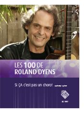 Les 100 de Roland Dyens - Si ÇA c'est pas un choro!