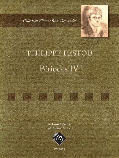 Périodes IV